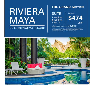The grand mayan riviera maya 3 noches
