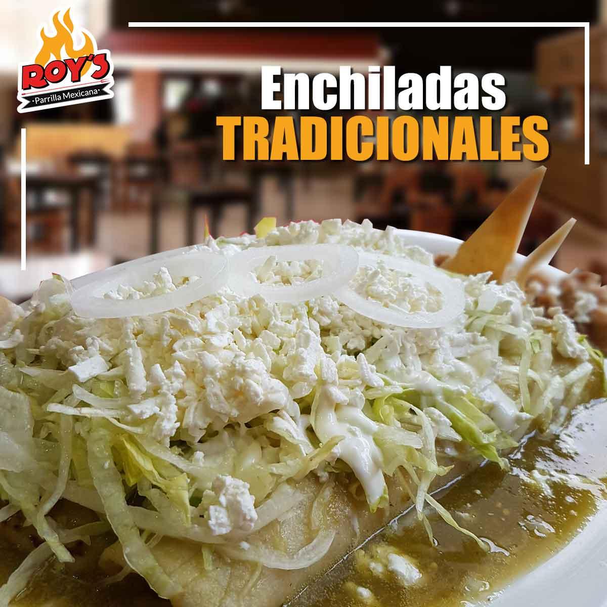 Enchiladas Tradicionales